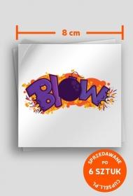 BLOW - LOGO! - Wlepa