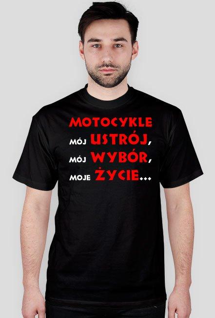 Motocykle mój ustrój M - koszulka