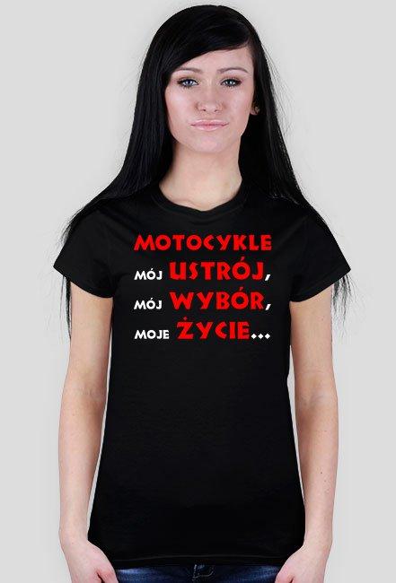 Motocykle mój ustrój WM - koszulka