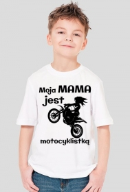 Moja mama jest motocyklistką - koszulka męska
