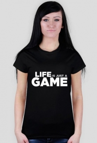 Life is just a GAME - Damska