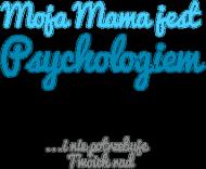 Moja mama jest psychologiem - niebieskie body