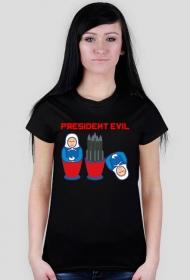 Putin President Evil koszulka damska
