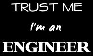 Prezent dla inżyniera - koszulka Trust me I'm an engineer