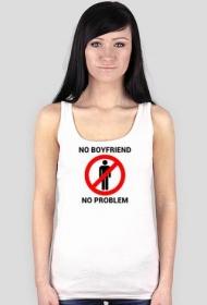 No boyfriend no problem - koszulka na ramiączkach