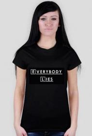 Dr House - Everybody lies koszulka damska