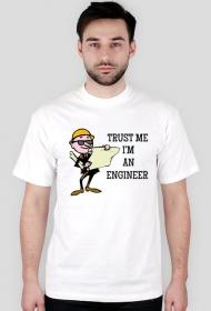 Koszulka Trust me I'm an engineer b