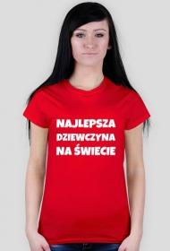 koszulka Najlepsza dziewczyna na świecie biały napis
