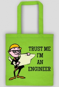 Torba Trust me Im an engineer 2