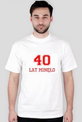 Koszulka 40 lat minęło