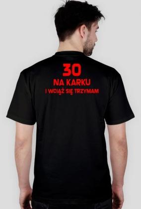 Koszulka 30 na karku - prezent na urodziny