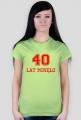 Koszulka 40 lat minęło damska