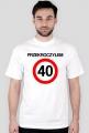 Prezent na 40 urodziny - Przekroczyłem 40-tkę koszulka biała