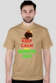 KEEP CALM AND REMOVE YA!!!!