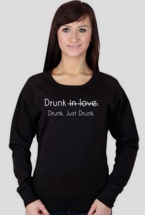 """Bluza na chłodne dni """"Drunk"""""""
