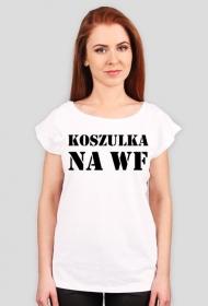 Najlepsza koszulka na WF