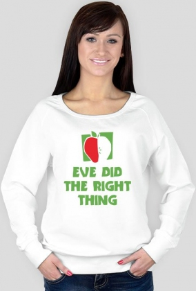 Eve Did the Right Thing