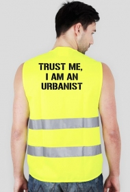 "Kamizelka ""Trust me, I am an Urbanist"""