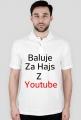 Koszulka Baluje za Hajs Z Youtube