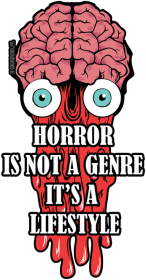 Horror is a lifestyle!