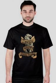 Koszulka - Zawsze wierny