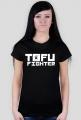 TOFU FIGHTER.