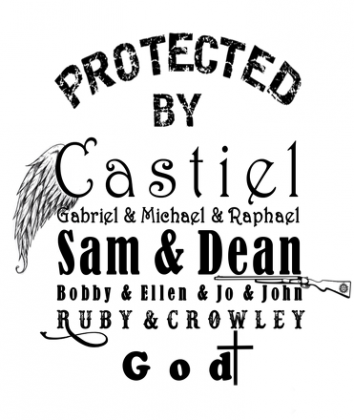 "Supernatural: ""Protected by Castiel, Sam, Dean..."""