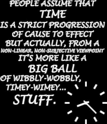 Timey Wimey