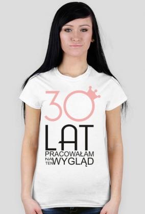 Urodzinowa koszulka - 30 lat