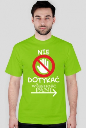 Koszulka na dzień chłopaka - Nie dotykać ( białe napisy)