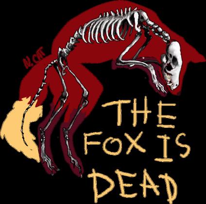 Fox is DEAD