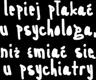 Koszulka Neurotyk - Lepiej płakać u psychologa, niż śmiać się u psychiatry (różne kolory)