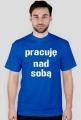 Koszulka Neurotyk - Pracuje nad sobą (różne kolory)