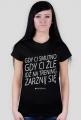 """Motywujaca koszulka, damska """"Gdy Ci Smutno Gdy Ci Zle Idz Na Trening Zarznij Sie"""""""