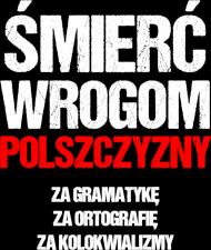 Śmierć Wrogom Polszczyzny - Męski T-shirt (Tył)