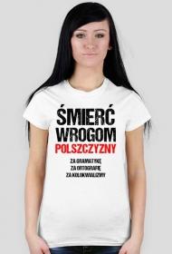 Śmierć Wrogom Polszczyzny - Damski T-shirt (Jasny)