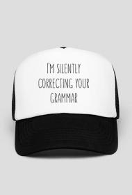 I'm Silently Correcting Your Grammar - Czapka z daszkiem