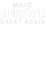 "Bluza ""Make Europe Great Again"""
