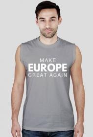 "Koszulka ""Make Europe Great Again"""
