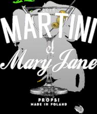 Martini & Mary Jane