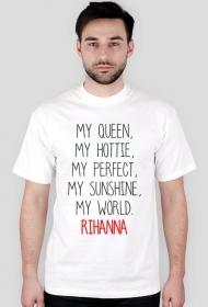 99b60c7dd Koszulka męska MY QUEEN RIHANNA biała