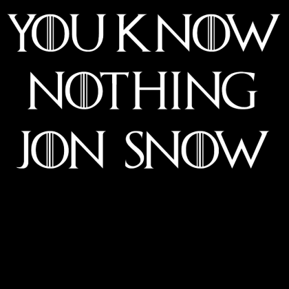 You Know Nothing Jon Snow - czarna