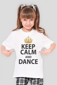 Keep Calm And Dance Biała