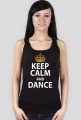Keep Calm And Dance Czarna