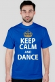 Keep Calm And Dance Niebieska