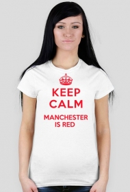 Keep calm Manchester is RED damska