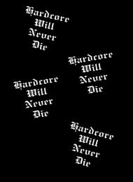 Koszulka Hardcore Will Never Die
