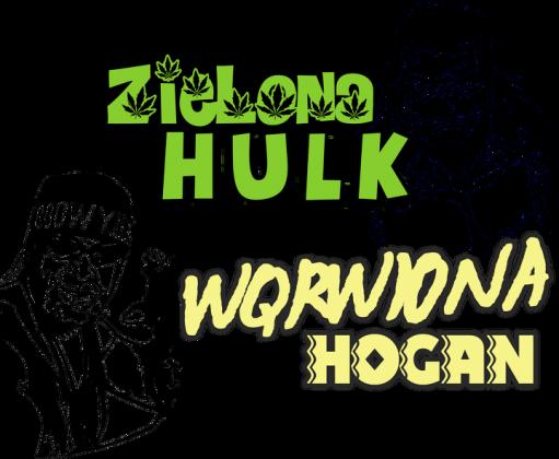 Hulk i Hogan cannabis Ladies