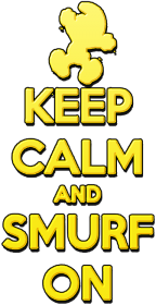 Keep Calm and Smurf on (mankids)
