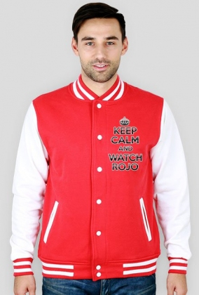 Keep Calm and Watch Rojo Jacket College (man)